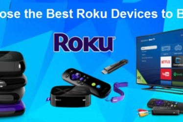Choose the Best Roku Devices to Buy
