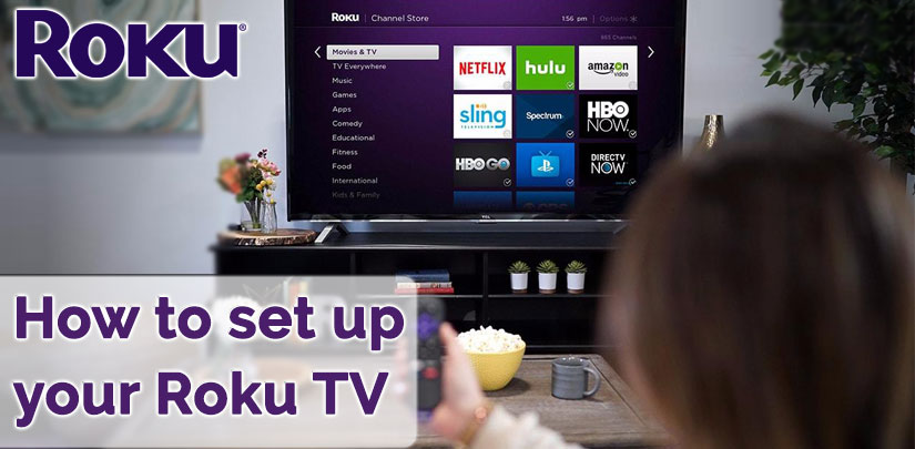 how to setup Roku TV