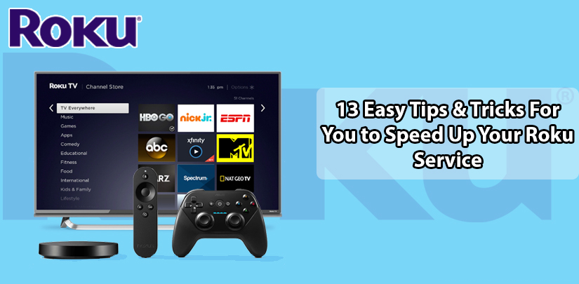 13 Easy Tips & Tricks For You to Speed Up Your Roku Service