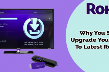 Why You Should Upgrade Your Roku To Latest Release
