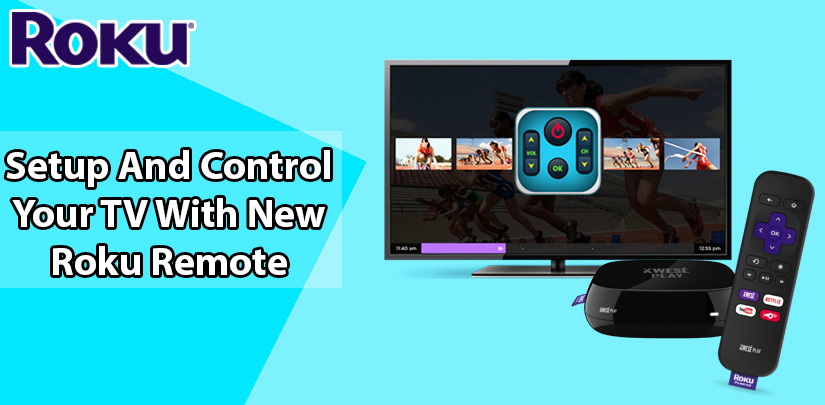Setup And Control Your TV With New Roku Remote