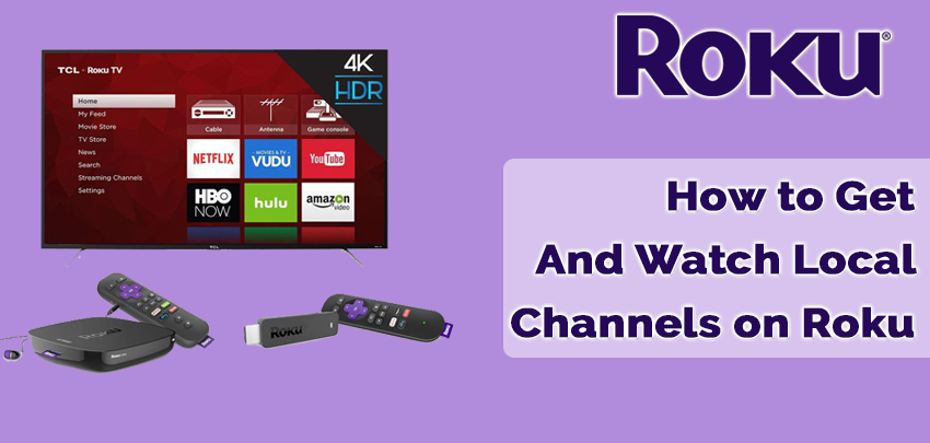 How to Get And Watch Local Channels on Roku