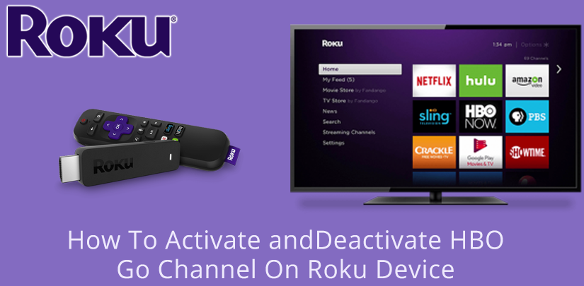 How To Activate and Deactivate HBO Go On Roku