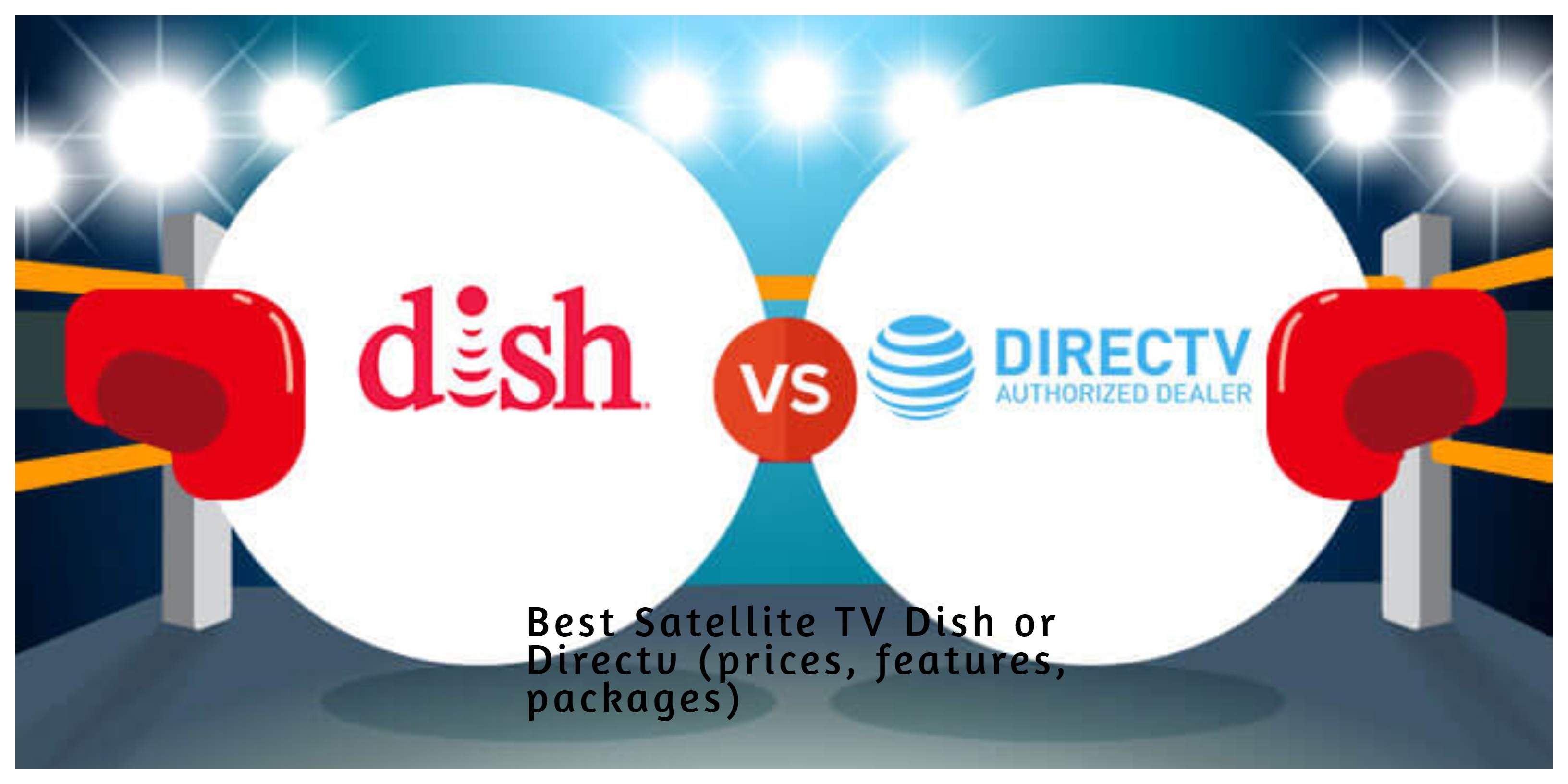 Dishtv or Directv