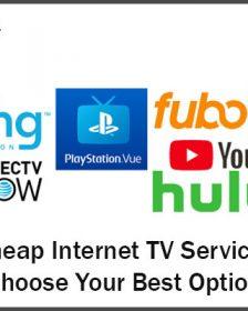 Cheap Internet TV Services – Choose Your Best Option