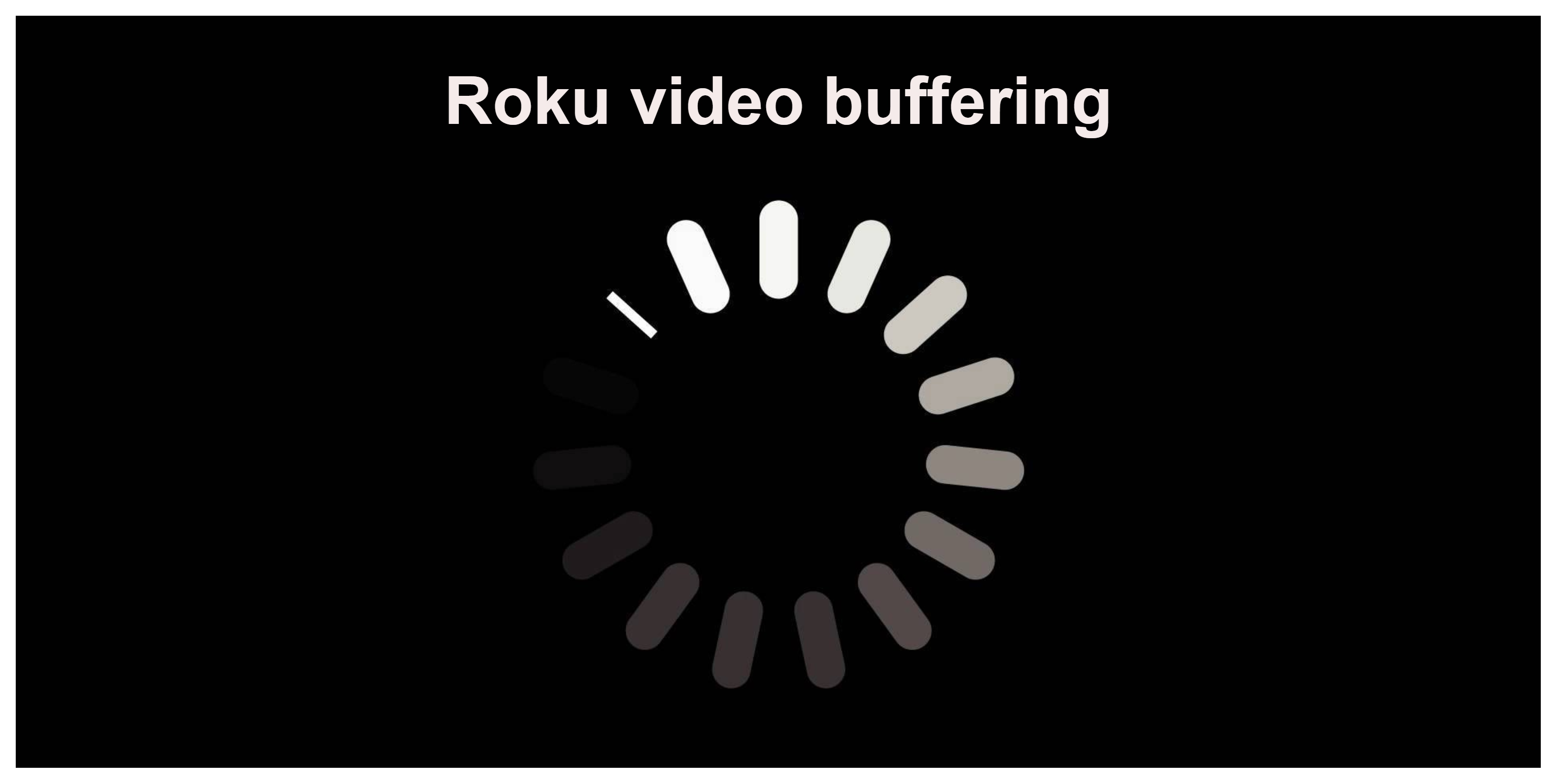 Roku buffering
