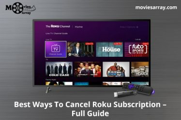 Best Ways To Cancel Roku Subscription - Full Guide