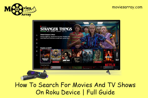 How To Search For Movies And TV Shows On Roku Device | Full Guide